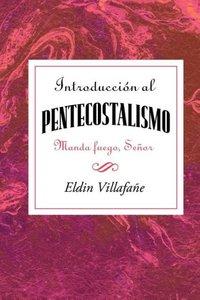 Introduccion al Pentecostalismo