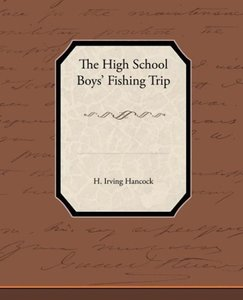 The High School BoysAPO Fishing Trip