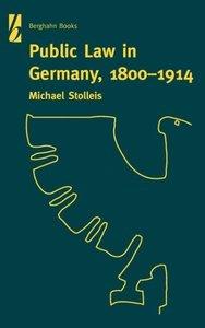 Public Law in Germany, 1800-1914