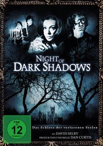 Night of Dark Shadows - Das Schloss der verlorenen Seelen