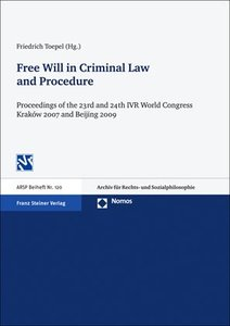 Free Will in Criminal Law and Procedure
