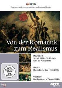 Von der Romantik zum Realismus
