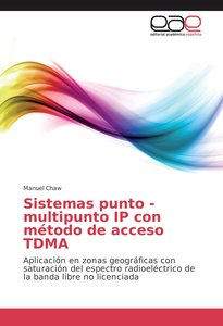 Sistemas punto - multipunto IP con método de acceso TDMA