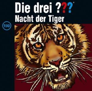 Die drei ??? 159. Nacht der Tiger (Fragezeichen)