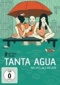 Tanta Agua-Nichts als Regen