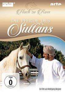 Die Pferde des Sultans-Hoch zu Ross