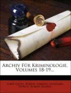 Archiv Für Kriminologie, Volumes 18-19...