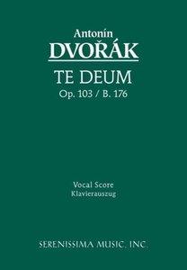 Te Deum, Op. 103 - Vocal Score