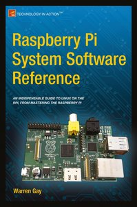 Raspberry Pi System Software Reference