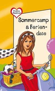 Freche Mädchen - freche Bücher!: Sommercamp & Feriendate