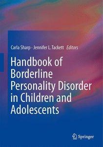 Handbook of Borderline Personality Disorder in Children and Adol