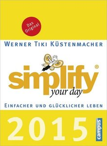 Küstenmacher, W: Simplify your day 2015