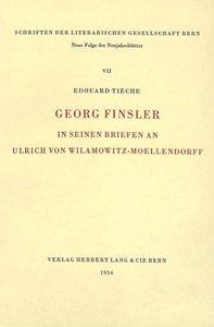 Georg Finsler in seinen Briefen an Ulrich von Wilamowitz-Moellen