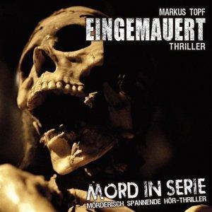 Mord In Serie: Eingemauert