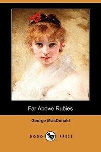 Far Above Rubies (Dodo Press)