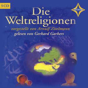 Die Weltreligionen. 5 CDs