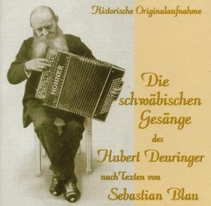 Die Schwäbischen Gesänge Des Hubert Deuringer