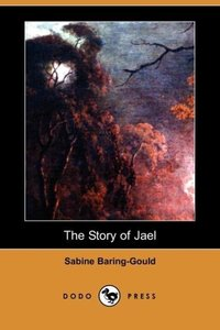 The Story of Jael (Dodo Press)
