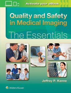 QUALITY AND SAFETY IN MEDICAL IMAGING