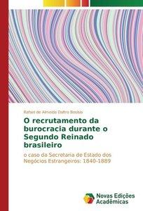 O recrutamento da burocracia durante o Segundo Reinado brasileir