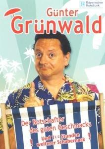 Günter Grünwald - Der Botschafter des guten Geschmacks
