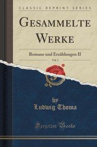 Gesammelte Werke, Vol. 5