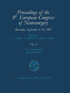 Proceedings of the 8th European Congress of Neurosurgery Barcelo
