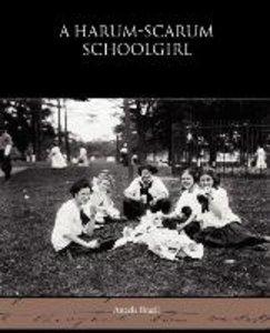 A Harum-scarum Schoolgirl