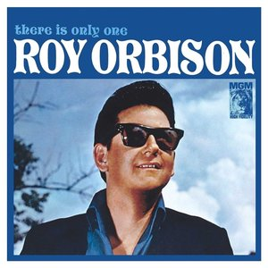 There Is Only One Roy Orbison (2015 Remastered)
