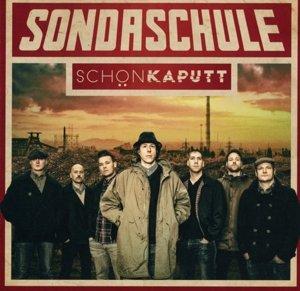 Schön Kaputt