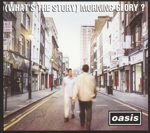 (What's The Story)Morning Glory? (Remastered)