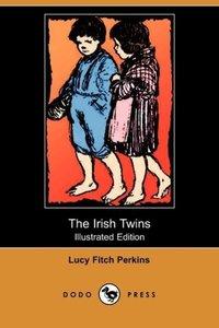 The Irish Twins (Illustrated Edition) (Dodo Press)