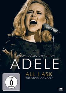 All I Aks-The Stroy Of Adele