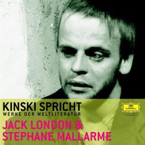 Kinski Spricht Jack London Und Stephane Mallarme - zum Schließen ins Bild klicken