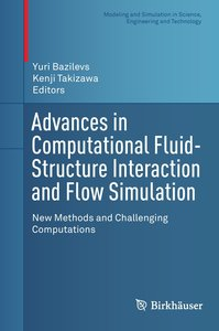 Advances in Computational Fluid-Structure Interaction and Flow S