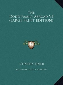 The Dodd Family Abroad V2 (LARGE PRINT EDITION)