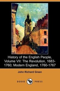 History of the English People, Volume VII