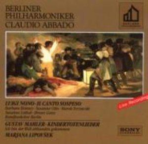 Nono: Il canto sospeso - Mahler: Kindertotenlieder