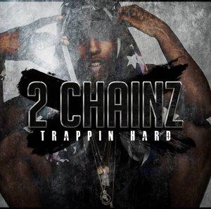 Trappin Hard
