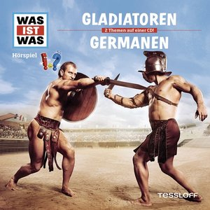 Gladiatoren / Die Germanen