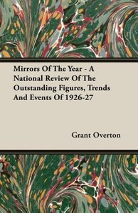 Mirrors of the Year - A National Review of the Outstanding Figur
