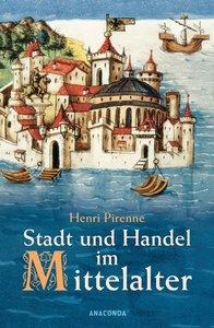 Stadt und Handel im Mittelalter