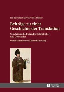 Beiträge zu einer Geschichte der Translation