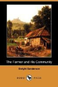 The Farmer and His Community (Dodo Press)