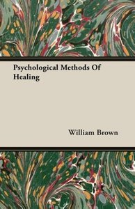 Psychological Methods Of Healing