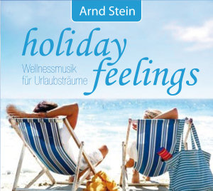 holiday feelings-Wellnessmusik Urlaub