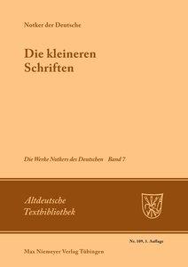 Notker der Deutsche: Die Werke Notkers des Deutschen 7