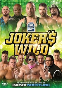 TNA-One Night Only: Joker's