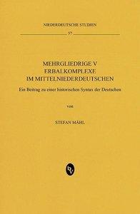 Mehrgliedrige Verbalkomplexe im Mittelniederdeutschen