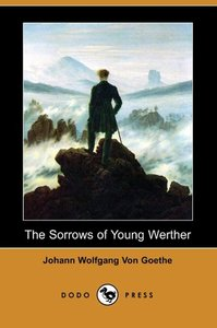 The Sorrows of Young Werther (Dodo Press)